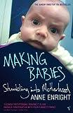 """""""Making Babies - Stumbling into Motherhood"""" av Anne Enright"""