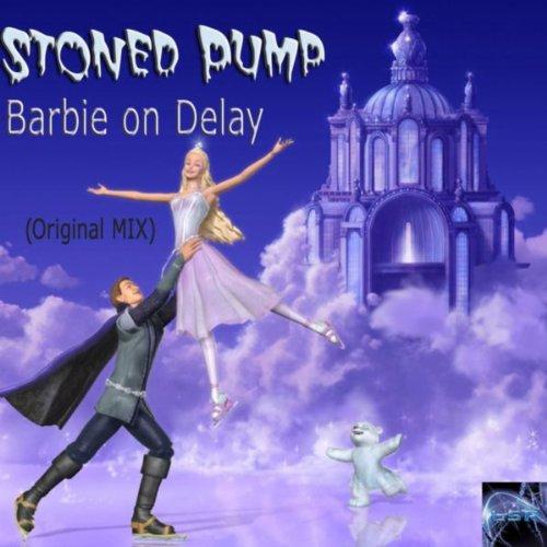 Barbie on Delay