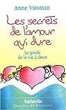 Les secrets de l'amour qui dure : Le guide de la vie à deux par Vaisman