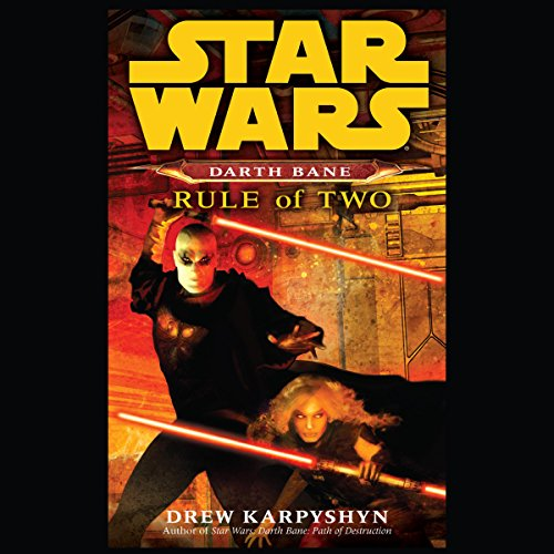 Rule of Two: Star Wars Legends (Darth Bane) Audiobook [Free Download by Trial] thumbnail