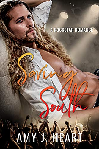 Saving South: A Secret Pregnancy Rockstar Romance (Damaged Souls Golden Hearts Book 4)