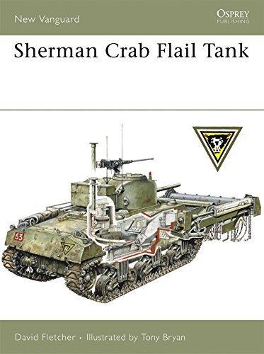 Sherman Crab Tank - Sherman Crab Flail Tank (New Vanguard) by David Fletcher (2007-10-23)