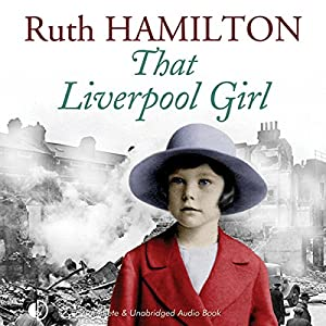 That Liverpool Girl Audiobook