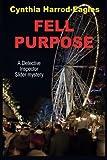 Fell Purpose (Detective Inspector Slider Mystery)