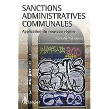 Sanctions administratives communales: Application du nouveau régime (ELSB.HC.LARC.FR) (French Edition)