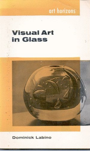 Visual Art in Glass