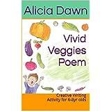 Vivid Veggies Poem: Creative Writing Activity for 6-8yr olds