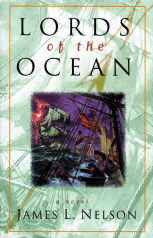 Lords Of The Ocean  Revolution At Sea Trilogy Band 4