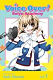 Voice Over!: Seiyu Academy, Vol. 1