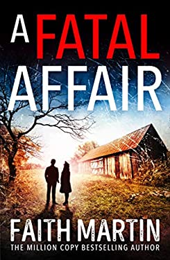 A Fatal Affair: From million-copy bestselling author Faith Martin, an utterly gripping cosy mystery novel for 2021 (Ryder and Loveday, Book 6)