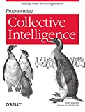 Programming Collective Intelligence: Building Smart Web 2.0 Applications by Toby Segaran Picture