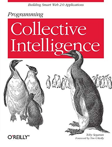 Programming Collective Intelligence: Building Smart Web 2.0 Applications (Best Web Based Programming Language)