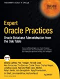 Expert Oracle Practices: Oracle Database