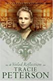 VEILED REFLECTION, A, REPACKAGED ED.
