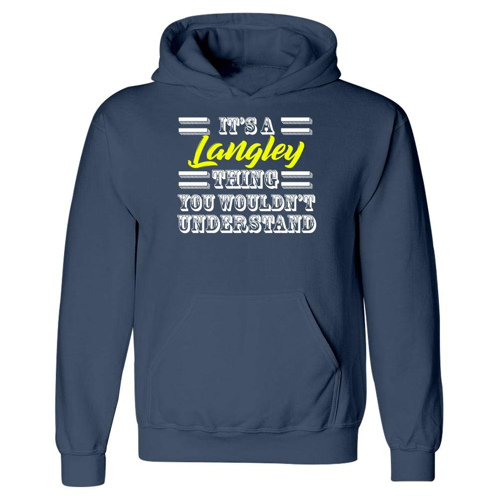 MESS Its A Langley Thing Last Name Surname Pride Hoodie