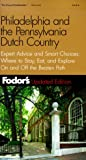 Philadelphia and the Pennsylvania Dutch Country, Fodor's, 0679003991