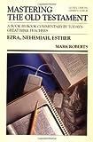 Ezra, Nehemiah, Esther, M. Roberts, 0849935504