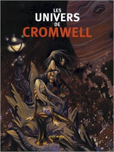 Lire en ligne Les Univers de Cromwell epub, pdf