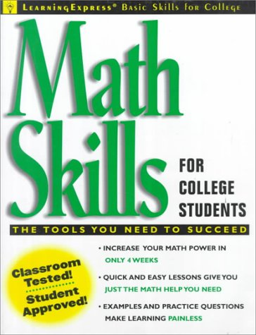 Math Skills for College Students (Learningexpress Basic Skills for College Students)