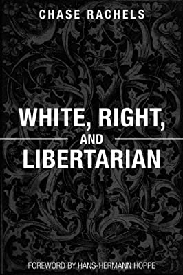 White, Right, and Libertarian