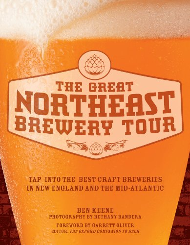 The Great Northeast Brewery Tour by Ben Keene