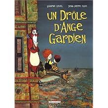 UN DRÔLE D'ANGE GARDIEN T.01
