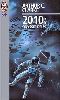 2010 : odyssée deux, Clarke, Arthur C. (1917-2008)