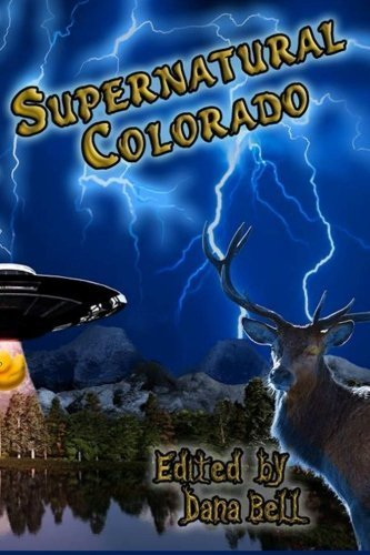 Supernatural Colorado by Authors, Various, Sam Knight (2015) Paperback