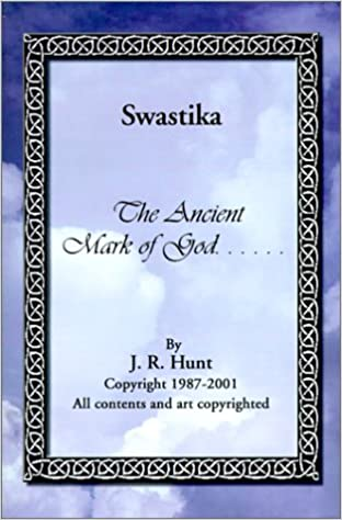 Swastika: The Ancient Mark of God...