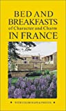 Bed and Breakfasts of Character and Charm in France, Hunter Publishing, 1556509022