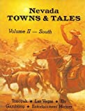 Nevada Towns and Tales, , 0913814458