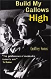 Build My Gallows High, Geoffrey Homes, 1853754129