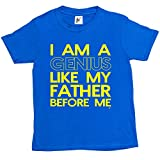 Fancy A Snuggle I Am A Genius Like My Father Before Me Funny Kids Boys / Girls T-Shirt Royal Blue 9-11 Year Old