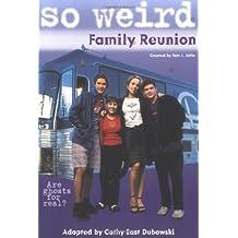 Family Reunion (So Weird, 1)