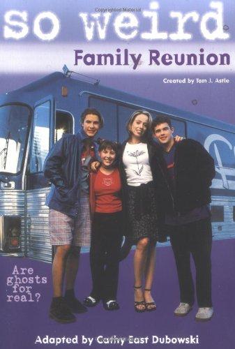 Family Reunion (So Weird, 1) ebook