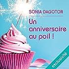 Un anniversaire au poil | Livre audio Auteur(s) : Sonia Dagotor Narrateur(s) : Ilana Castro