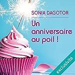 Un anniversaire au poil | Sonia Dagotor