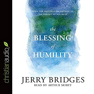 The Blessing of Humility Audiobook