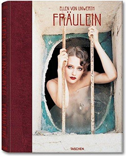 Ellen von Unwerth: Fraulein ebook