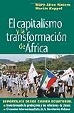 El capitalismo y la transformacion de Africa, Mary-Alice Waters and Martin Koppel, 1604880171