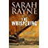 The Whispering: A haunted house mystery (A Nell West and Michael Flint Haunted House Story Book 4)