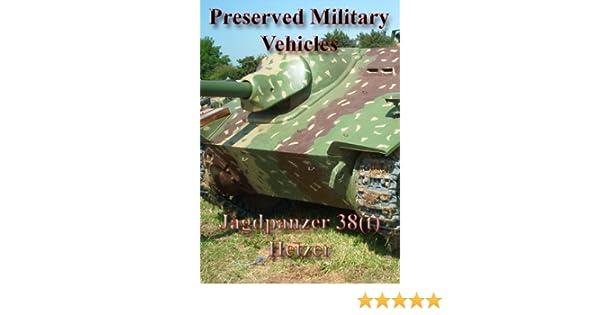 Preserved Military Vehicles - Jagdpanzer 38(t) Hetzer