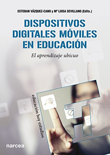Dispositivos digitales móviles en educación: El aprendizaje ubicuo (Educación Hoy Estudios nº 135) (Spanish Edition)