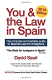 You & The Law in Spain: The Complete Readable Guide for Foreigners in Spain