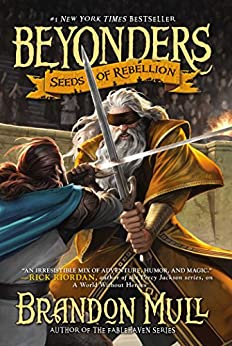 Seeds of Rebellion (Beyonders Book 2) by [Mull, Brandon]