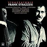 Frank Strazzeri. Strazzatonic. Taurus / Frames / View from Within by Frank Strazzeri