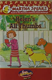 Martha Speaks: Helen's All Thumbs:…