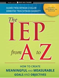 Writing measurable iep goals and objectives barbara d bateman the iep from a to z how to create meaningful and measurable goals and objectives fandeluxe Image collections