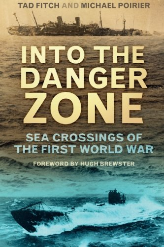 Into the Danger Zone: Sea Crossings of the First World War: Amazon ...