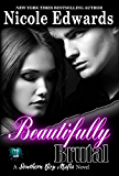 Beautifully Brutal (Southern Boy Mafia Book 1)